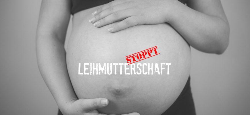 Nein zur Leihmutterschaft